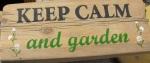 keep calm and garden
